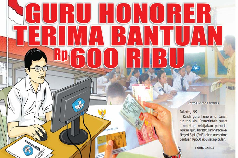 GURU HONORER TERIMA BANTUAN 600 RIBU - SKH Media Sulut