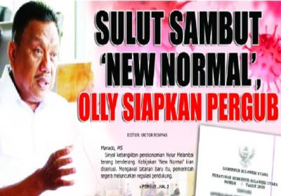 SULUT SAMBUT 'NEW NORMAL',  OLLY SIAPKAN PERGUB